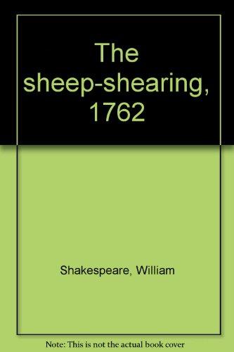 The sheep-shearing, 1762: Shakespeare, William