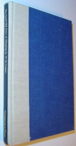 9780719120442: Good Old Days of Shipping (Maritime Reprint)