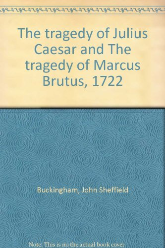 9780719121555: The tragedy of Julius Caesar and The tragedy of Marcus Brutus, 1722