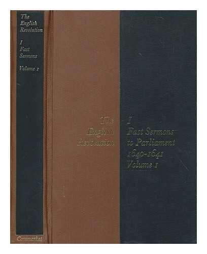 9780719130007: The English Revolution: Fast Sermons to Parliament, Vol. 1: November 1640-November 1641