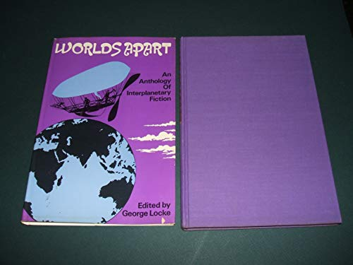 Worlds Apart: An Anthology of Interplanetary Fiction: Imprint unknown