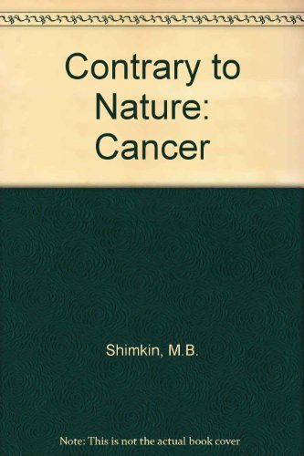 9780719400124: Contrary to Nature: Cancer