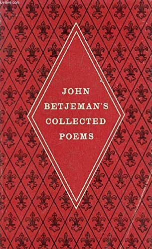 "John Betjeman""s Collected Poems: Compiled and with"