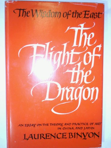 9780719501036: Flight of the Dragon (Wisdom of the East)