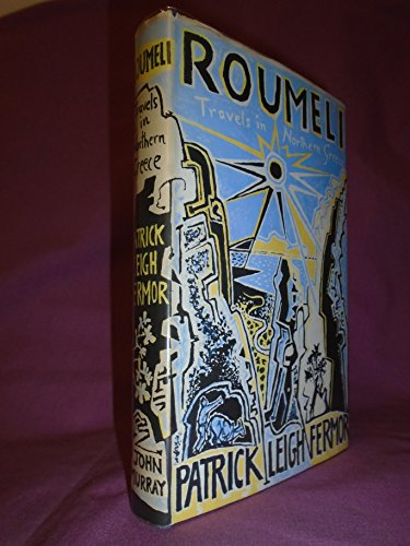 9780719504266: Roumeli: Travels in Northern Greece
