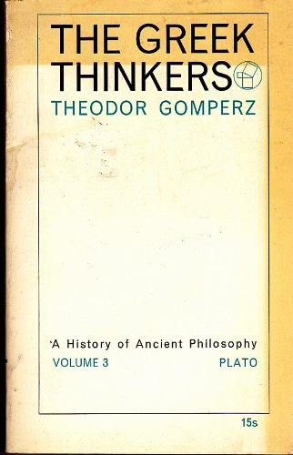 9780719505041: Greek Thinkers: v. 3: A History of Ancient Philosophy