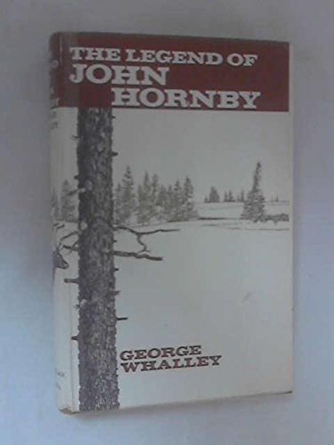 Legend of John Hornby: G. Whalley