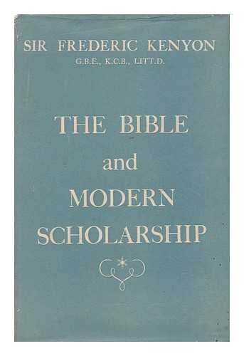 9780719507588: Bible and Modern Scholarship