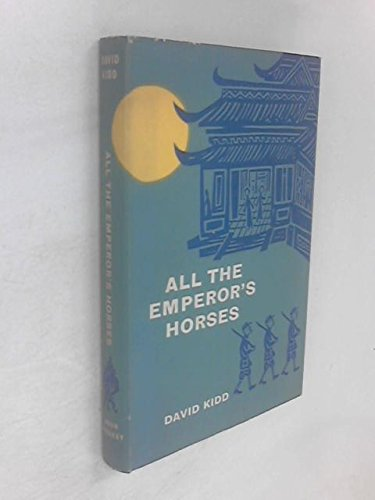 9780719507595: All the Emperor's Horses