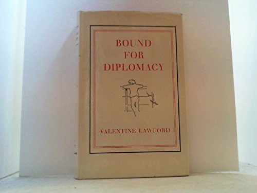 9780719508103: Bound for Diplomacy