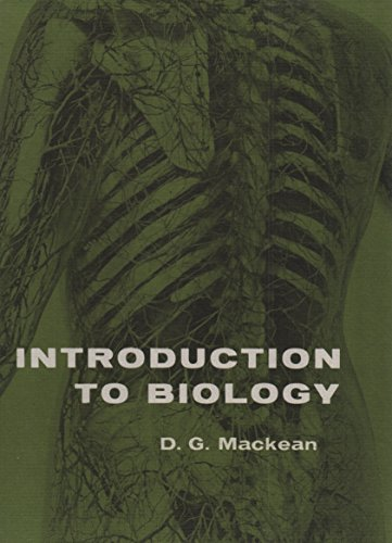 Introduction to Biology - Third Edition: Mackean, D G