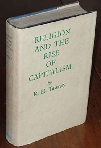9780719513909: Religion and the Rise of Capitalism; A Historical Study (Holland Memorial Lectures, 1922)