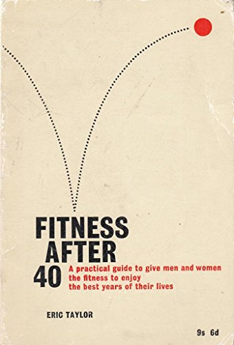 9780719513978: Fitness After Forty