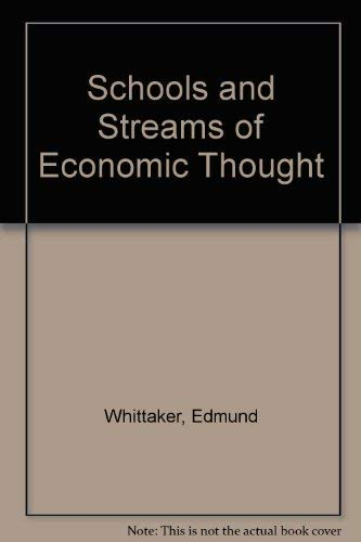 9780719515231: Schools and Streams of Economic Thought
