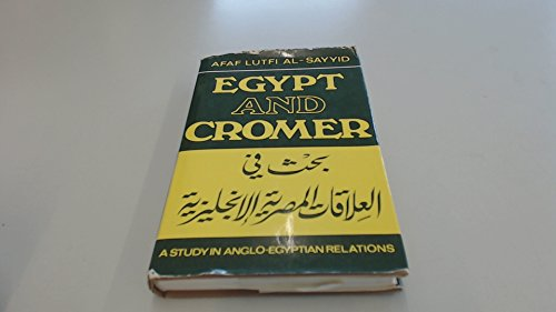 Egypt and Cromer: Al-Sayyid, A.L.