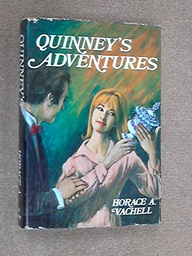 Quinney's Adventures: Vachell, Horace Annesley