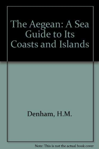 9780719519239: The Aegean: A Sea Guide to Its Coasts and Islands