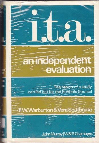 Initial Teaching Alphabet: An Independent Evaluation: Warburton, F.W., Southgate,