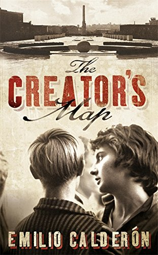 The Creator's Map ***SIGNED***: Emilio Calderon