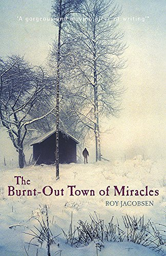 9780719520921: The Burnt-Out Town of Miracles