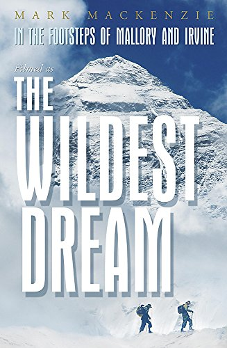 9780719521232: In the Footsteps of Mallory and Irvine: The Wildest Dream