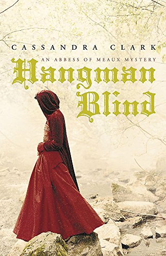 9780719522314: Hangman Blind. An Abess of Meaux Mystery. Signed.
