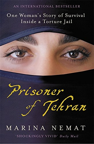 9780719522390: Prisoner of Tehran : One woman's story of survival inside a torture jail