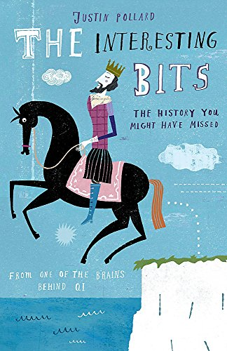 9780719524202: The Interesting Bits: The History You Might Have Missed