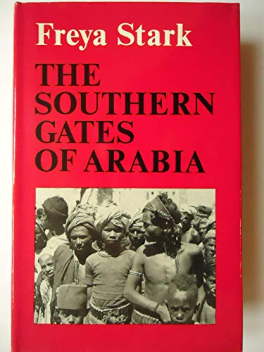 9780719524257: Southern Gates of Arabia: A Journey in the Hadramaut