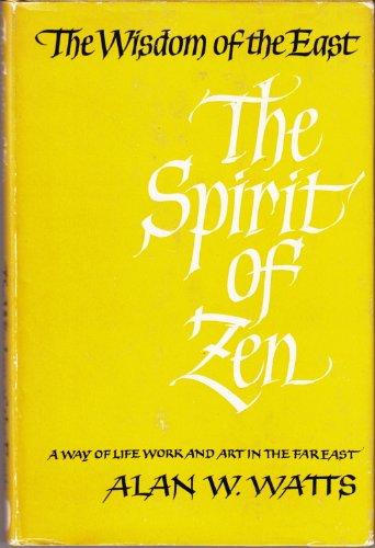 9780719524479: Spirit of Zen (Wisdom of the East) by Watts, Alan