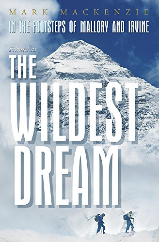 9780719524820: In the Footsteps of Mallory and Irvine: The Wildest Dream: The Ghost of Everest