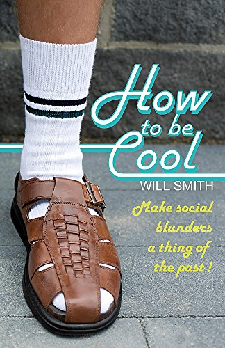 9780719524905: How to Be Cool: Make Social Blunders a Thing of the Past!