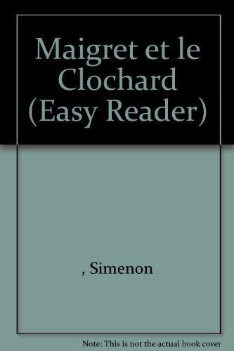 Maigret et le Clochard (Easy Reader): Simenon, Georges