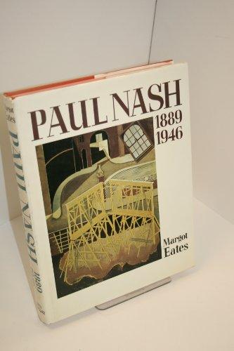 Paul Nash: The Master of the Image 1889-1946: Eates, Margot