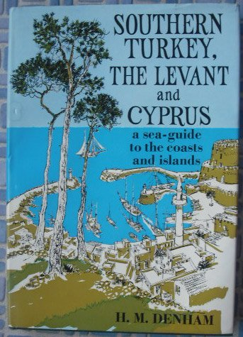 9780719527210: Southern Turkey, the Levant and Cyprus