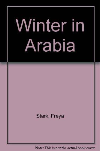 9780719527272: Winter in Arabia