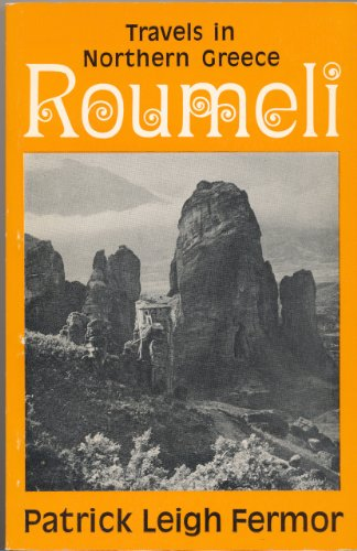 9780719528255: Roumeli: Travels in Northern Greece