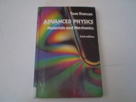 9780719528446: Advanced Physics: Material and Mechanics
