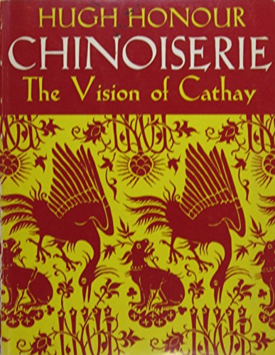 9780719529276: Chinoiserie: The Vision of Cathay