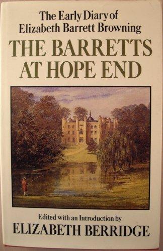 The Barretts at Hope End : The: Elizabeth Barrett Browning;