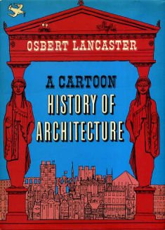 9780719532450: Cartoon History of Architecture