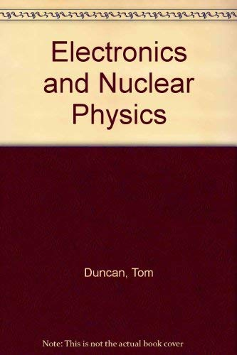 9780719532887: Electronics and Nuclear Physics