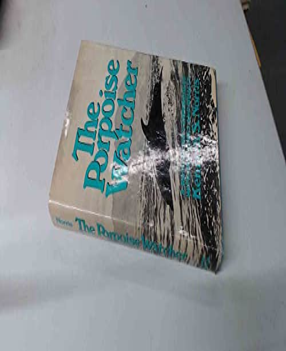 9780719532979: Porpoise Watchers