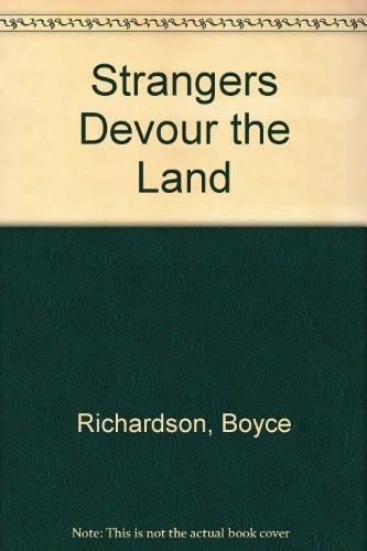 9780719533211: Strangers Devour the Land