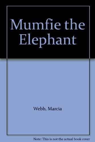 9780719533723: Mumfie the Elephant