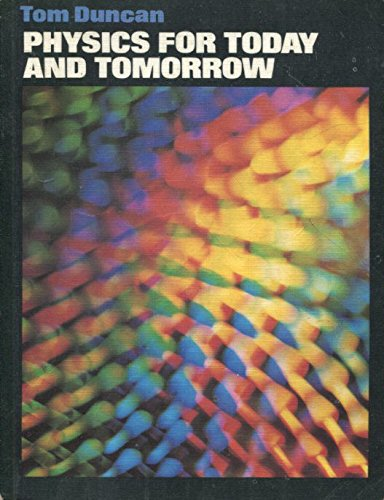 9780719533808: Physics for Today and Tomorrow