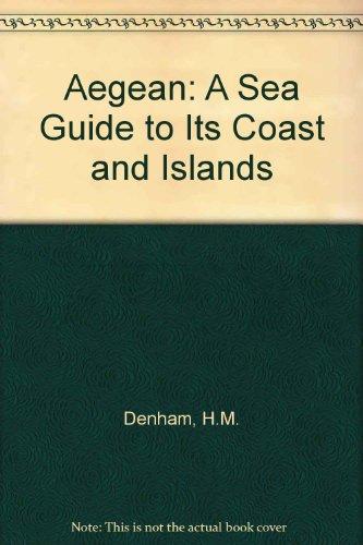 9780719534058: Aegean: A Sea Guide to Its Coast and Islands