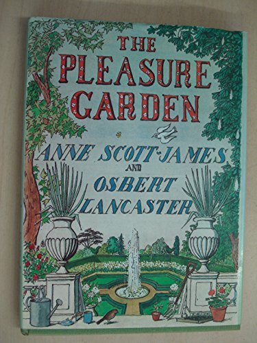 9780719534386: The Pleasure Garden : An Illustrated History of British Gardening