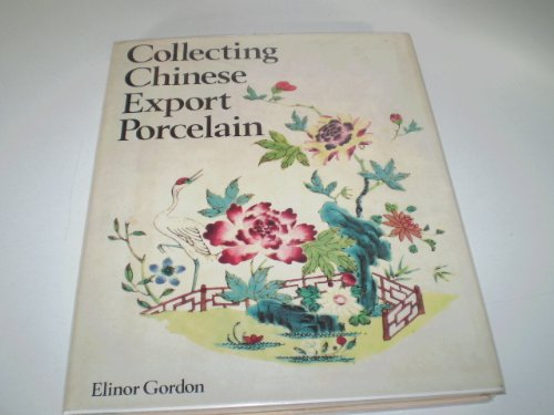 9780719534607: Collecting Chinese Export Porcelain