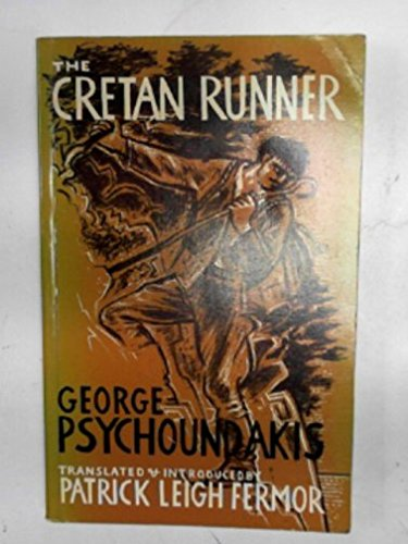 9780719534751: Cretan Runner: His Story of the German Occupation. Tr and Intro by P.L. Fermor. Reprint of 1955 Ed. Label on T.P.: Transatlantic Arts, Levittown, N.Y.